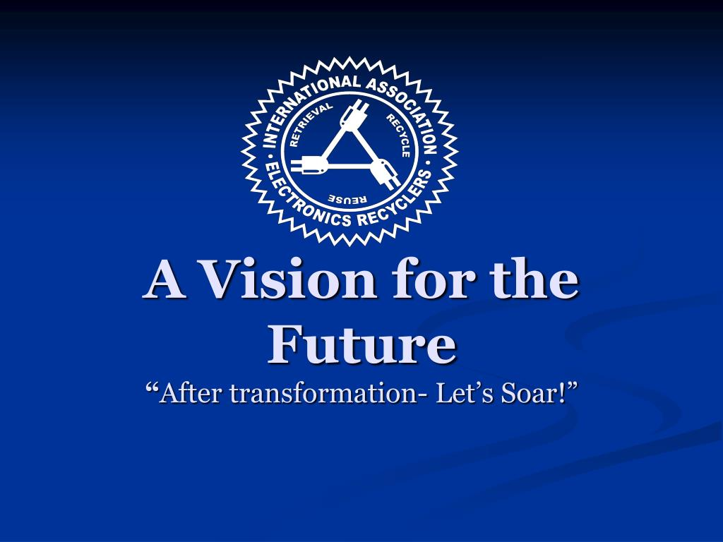 A Vision for the Future