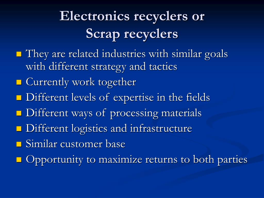 Electronics recyclers or