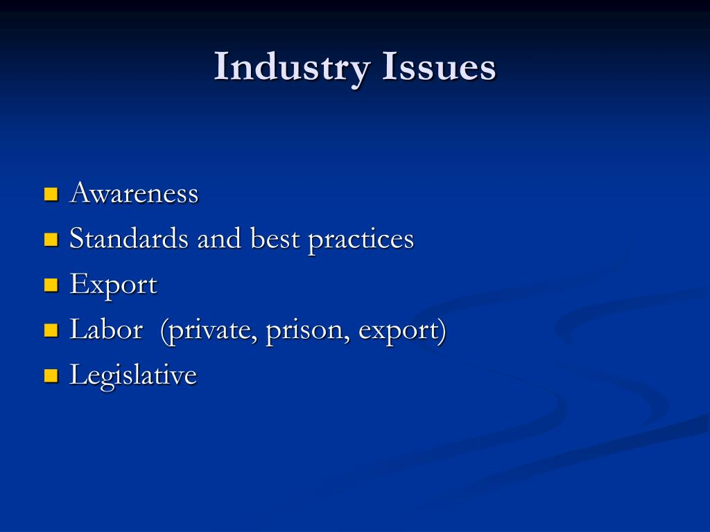Industry Issues