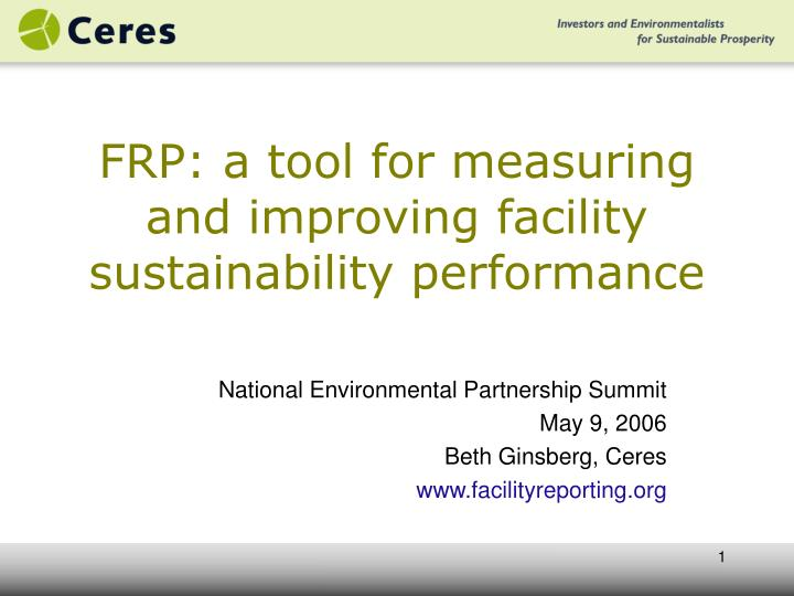 Frp a tool for measuring and improving facility sustainability performance l.jpg