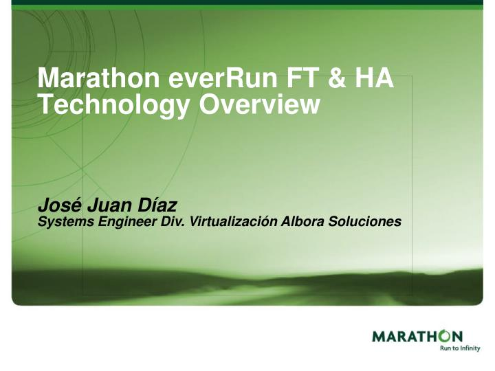 Marathon everrun ft ha technology overview l.jpg