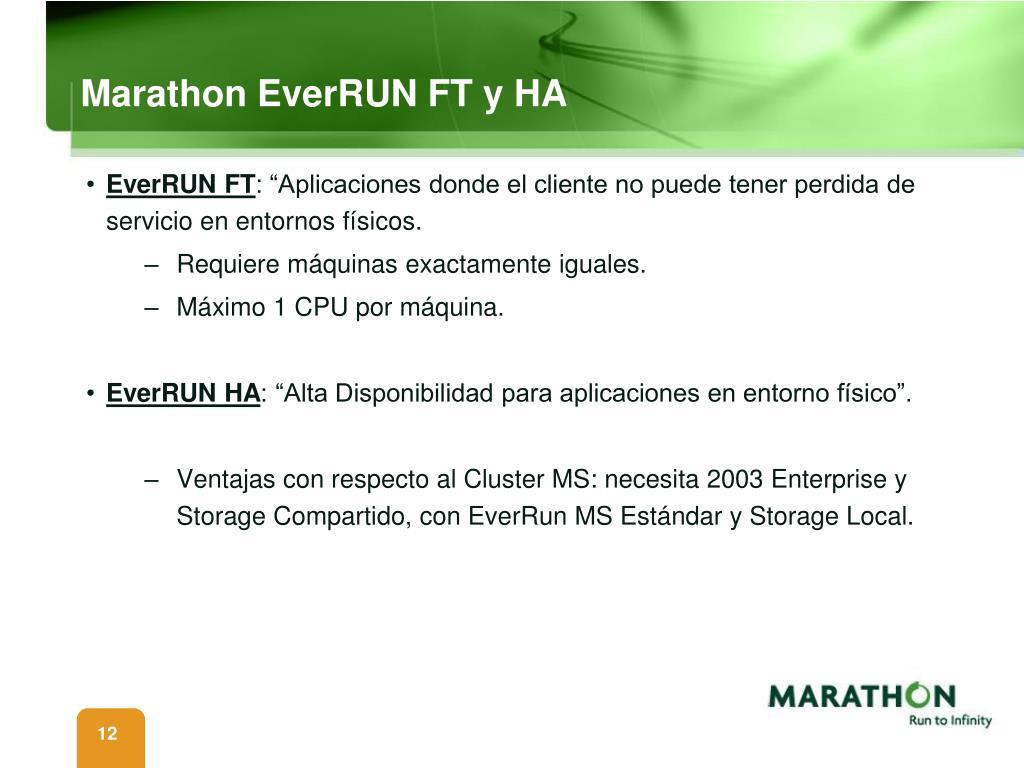 Marathon EverRUN FT y HA