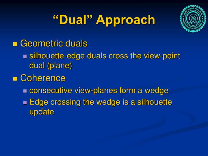 """Dual"" Approach"