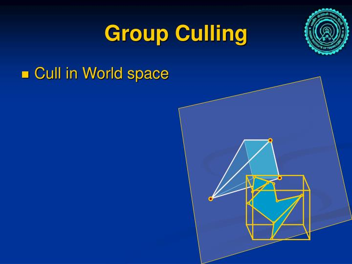 Group Culling