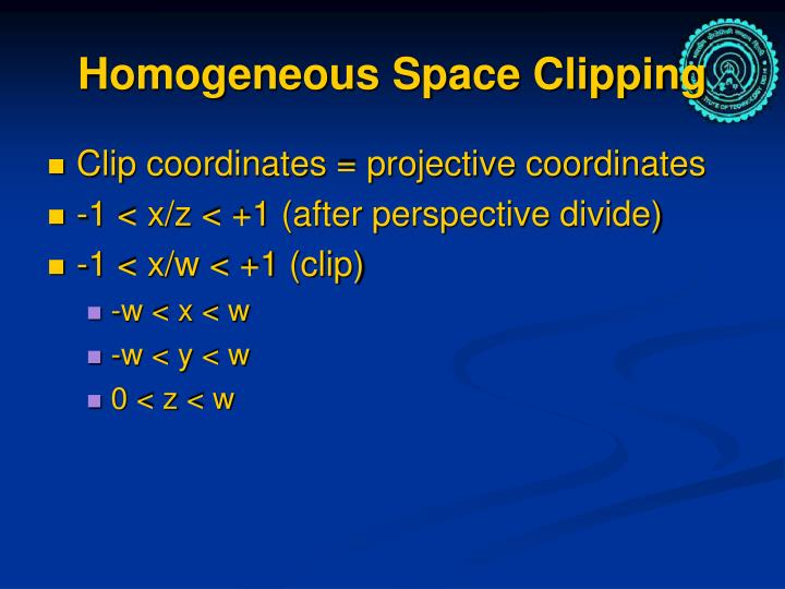Homogeneous Space Clipping