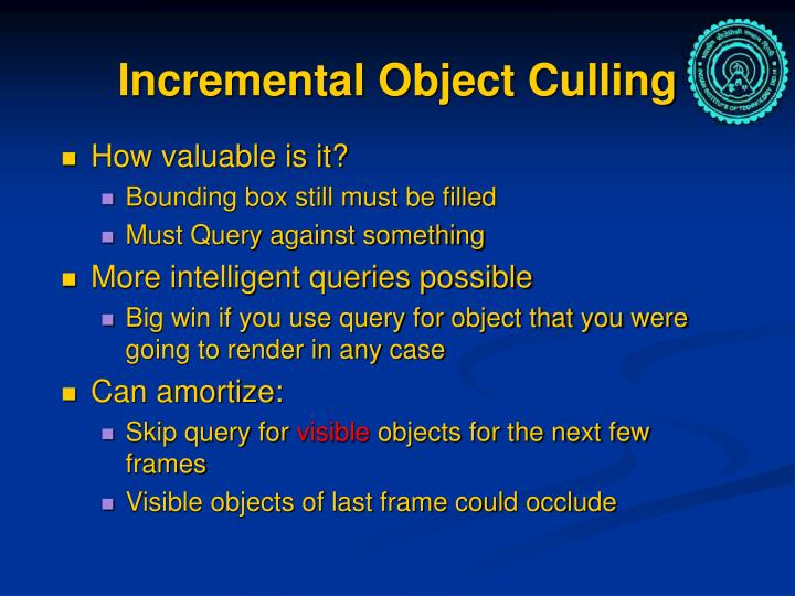 Incremental Object Culling