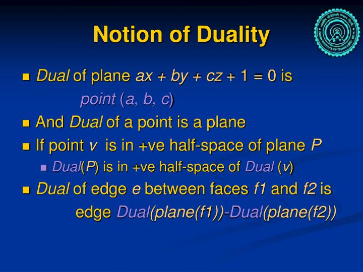 Notion of Duality