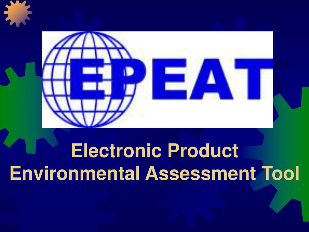 Electronic Product Environmental Assessment Tool
