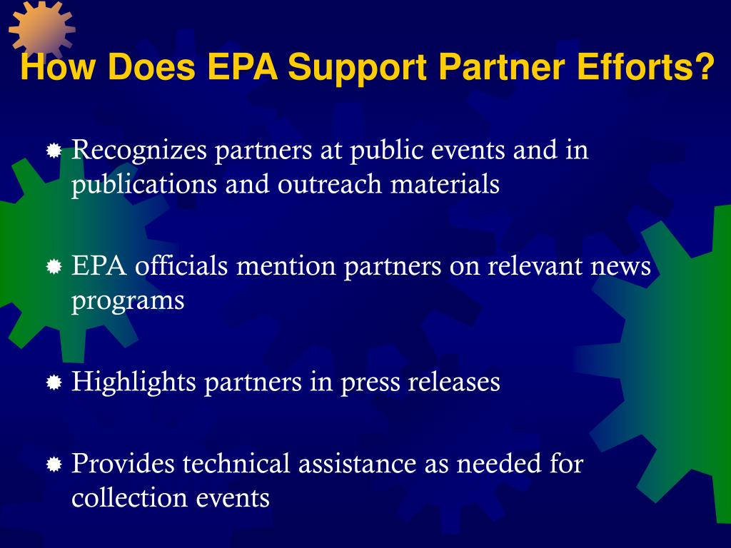 How Does EPA Support Partner Efforts?