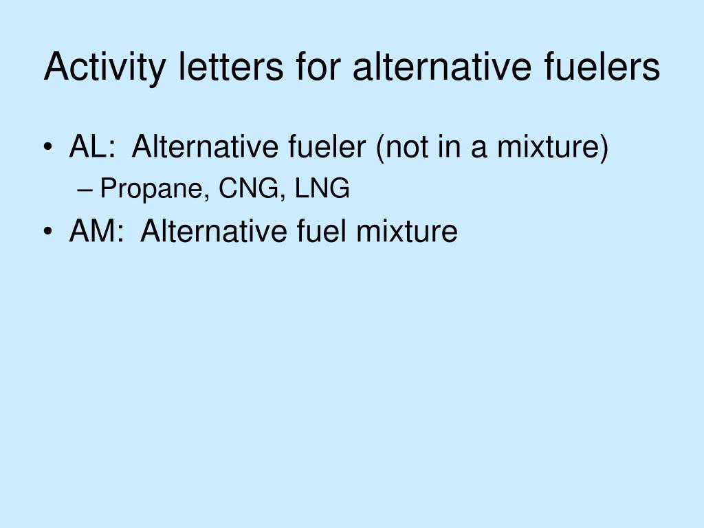 Activity letters for alternative fuelers