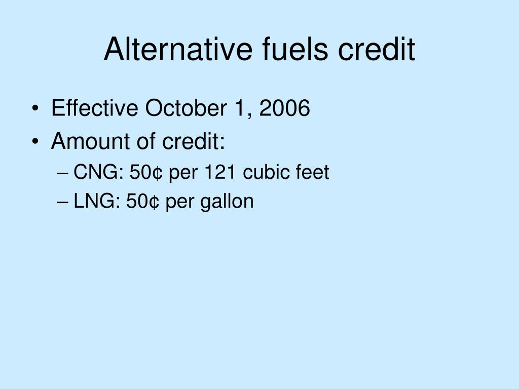 Alternative fuels credit