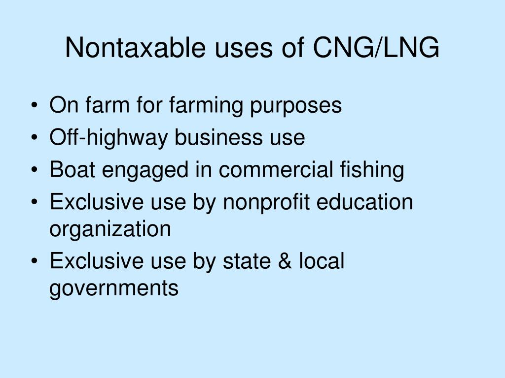 Nontaxable uses of CNG/LNG