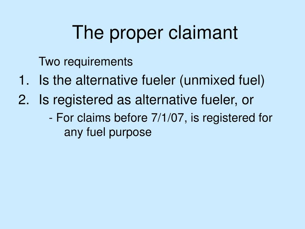 The proper claimant