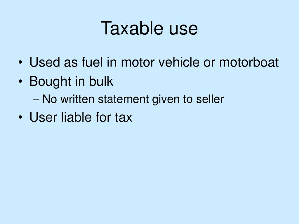 Taxable use