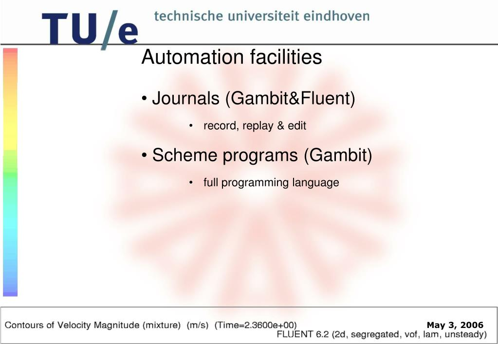 Automation facilities
