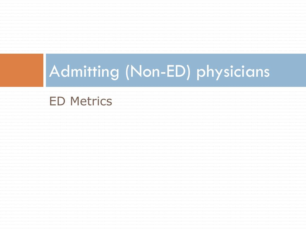 Admitting (Non-ED) physicians