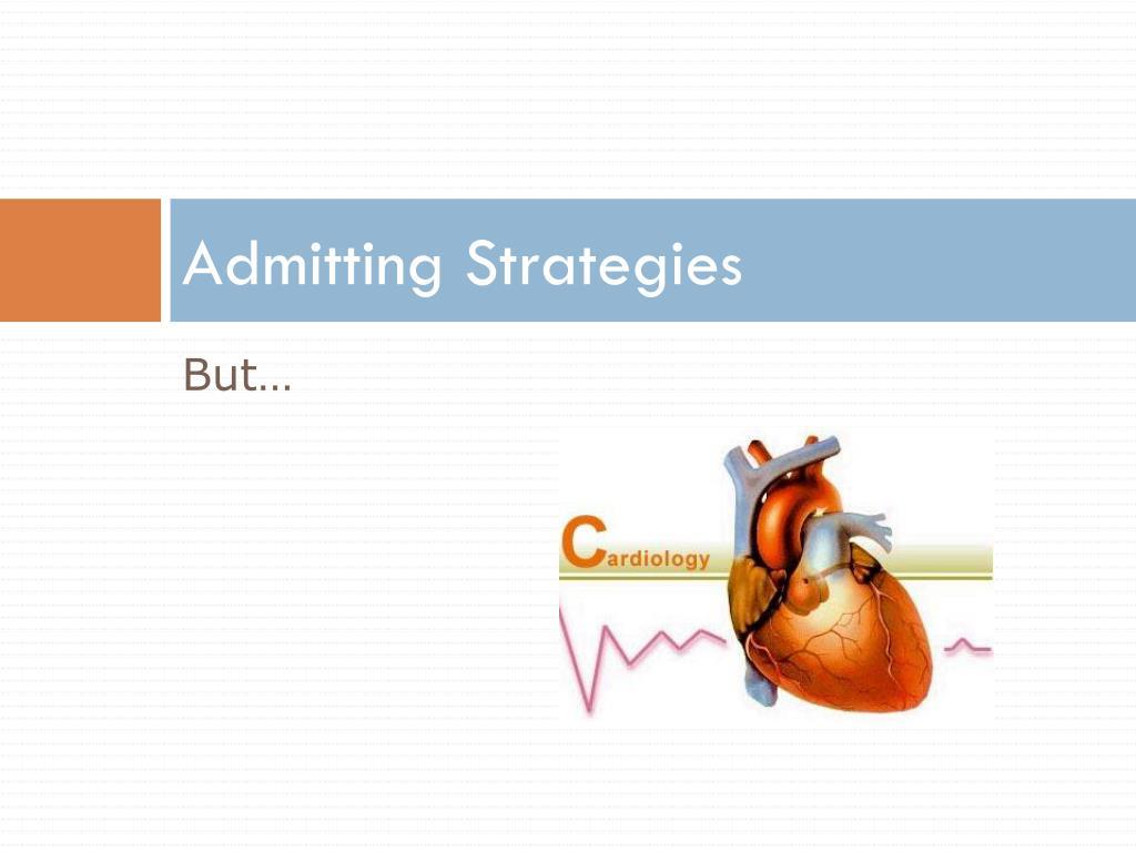 Admitting Strategies