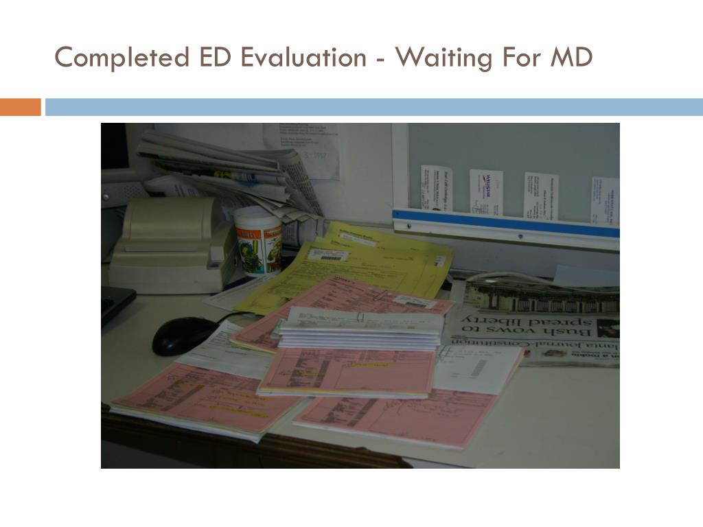 Completed ED Evaluation - Waiting For MD