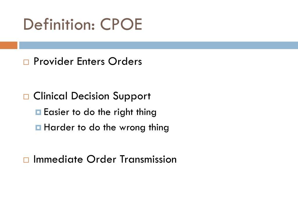 Definition: CPOE