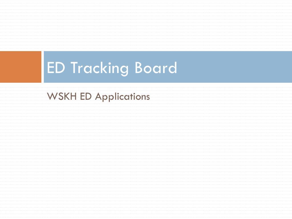 ED Tracking Board
