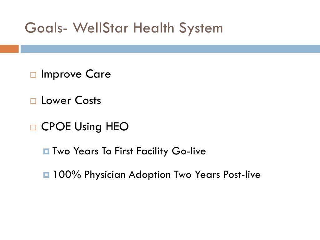 Goals- WellStar Health System