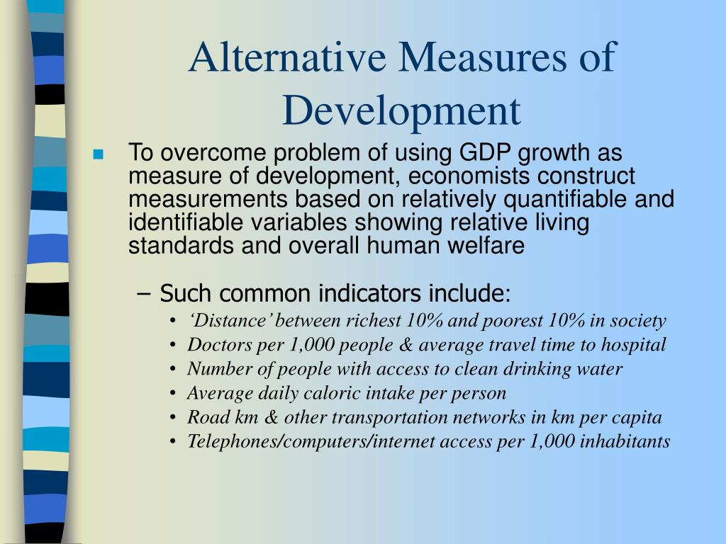 Alternative Measures of Development