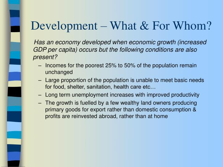 Development what for whom