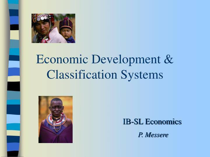 Economic development classification systems l.jpg