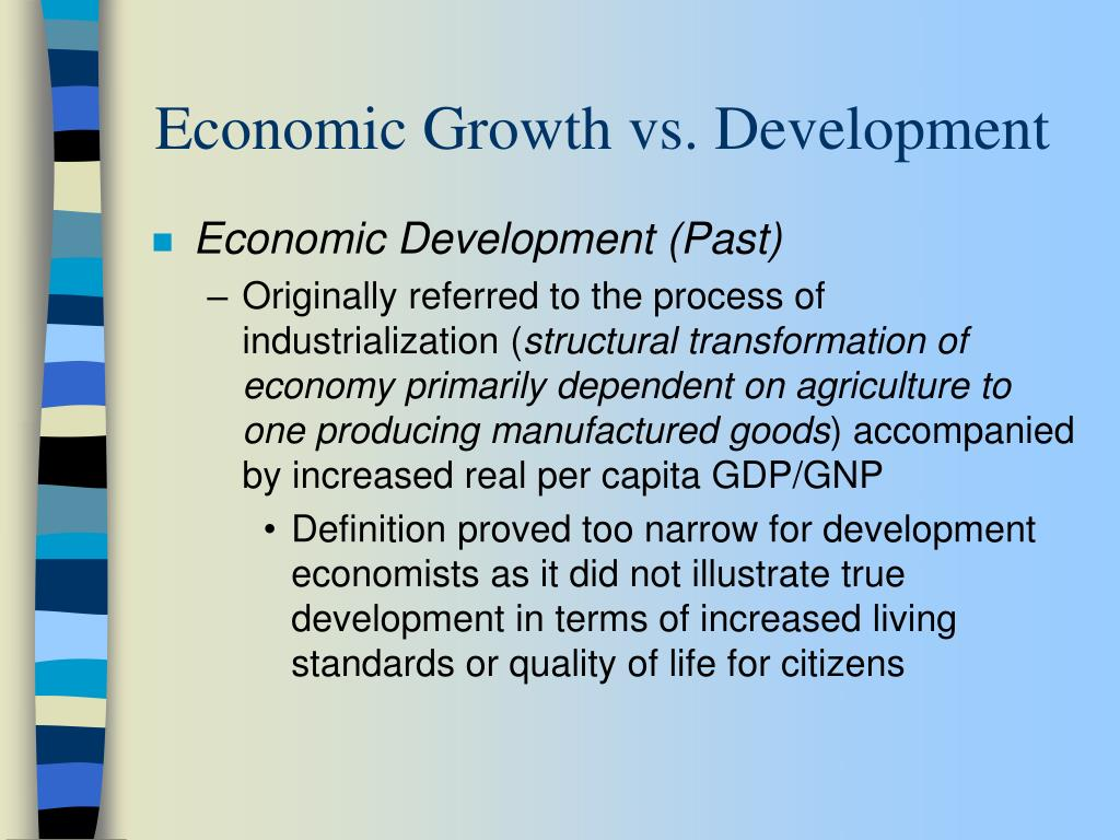 Economic Growth vs. Development