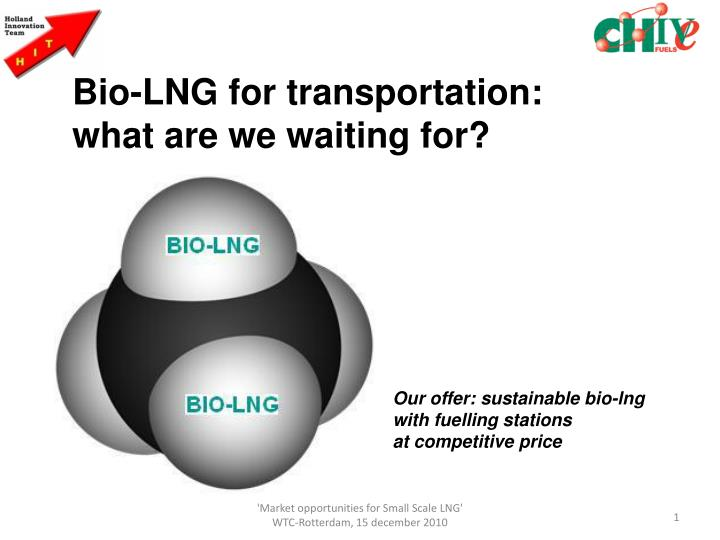 Bio-LNG for transportation: