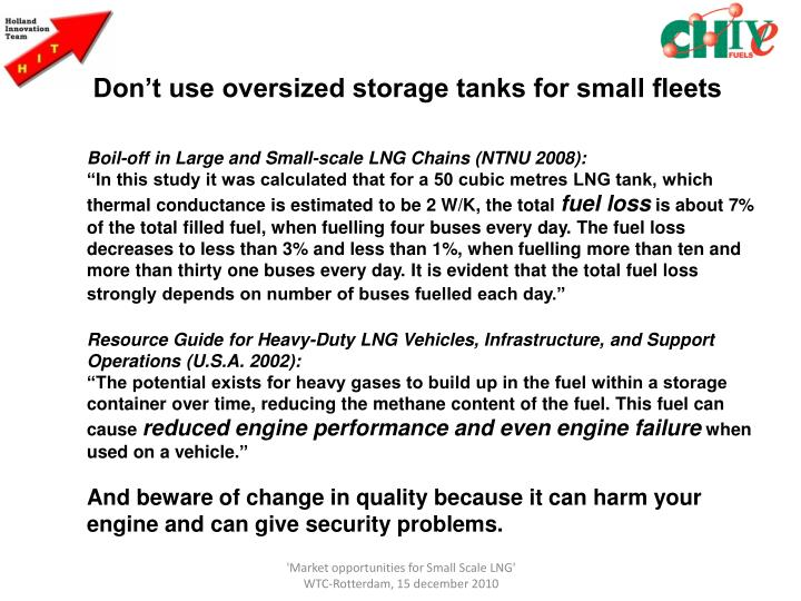 Don't use oversized storage tanks for small fleets