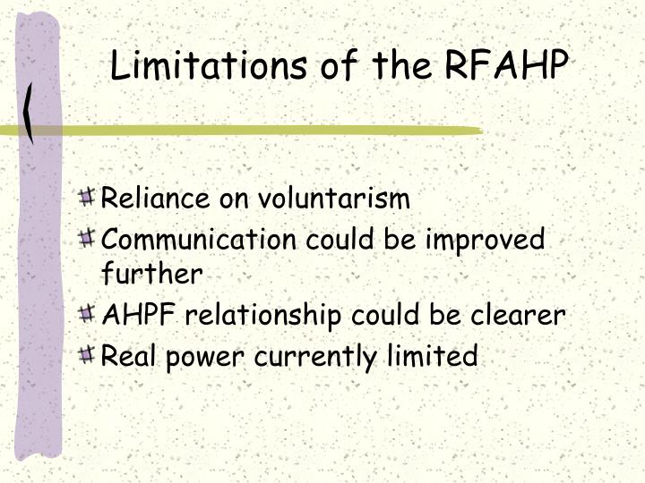 Limitations of the RFAHP