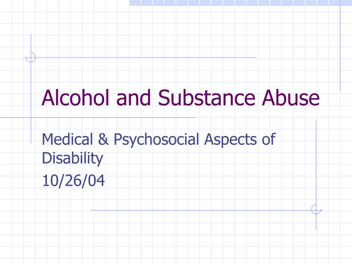 Alcohol and substance abuse l.jpg