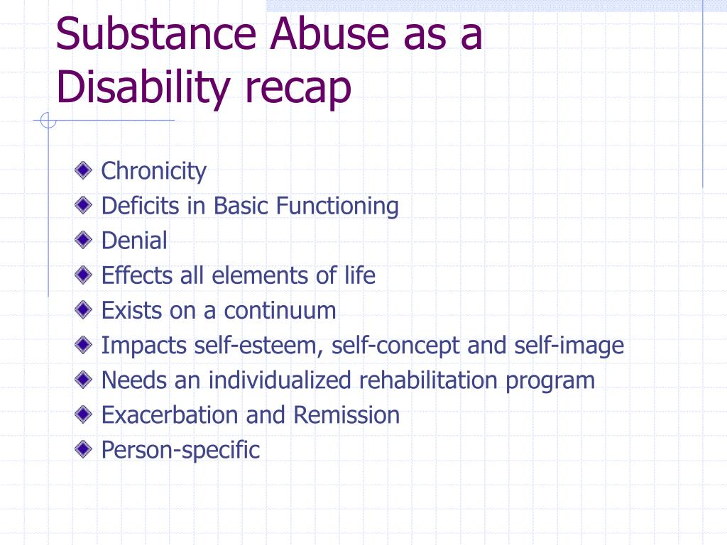 Substance Abuse as a Disability recap