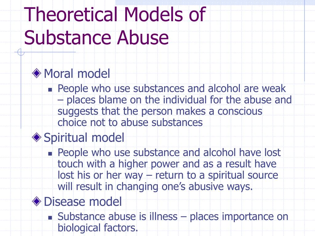 Theoretical Models of Substance Abuse