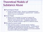 theoretical models of substance abuse16