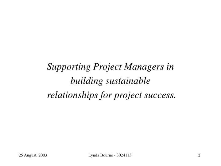 Supporting Project Managers in