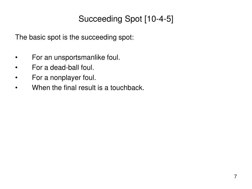 Succeeding Spot [10-4-5]