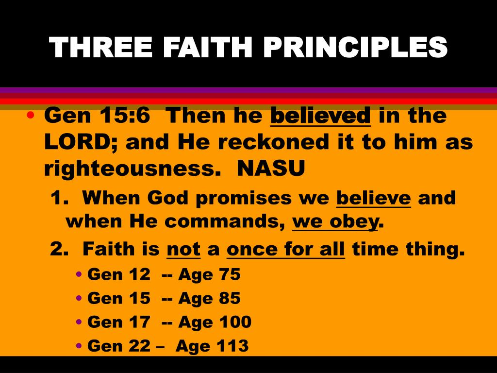 THREE FAITH PRINCIPLES