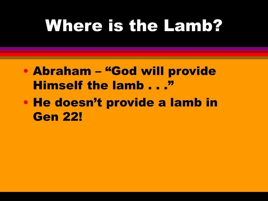 Where is the Lamb?