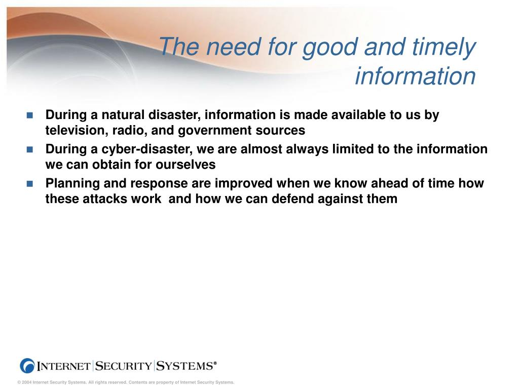 The need for good and timely information