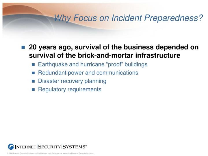 Why focus on incident preparedness