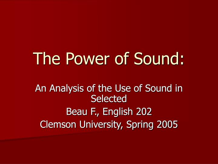 The power of sound l.jpg