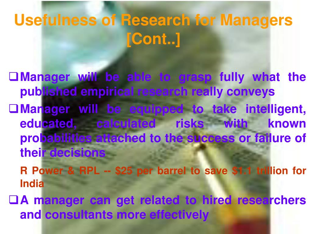 Usefulness of Research for Managers [Cont..]