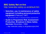 bbc safety net on line http www bbc safety co uk default htm