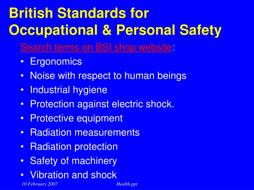 British Standards for Occupational & Personal Safety