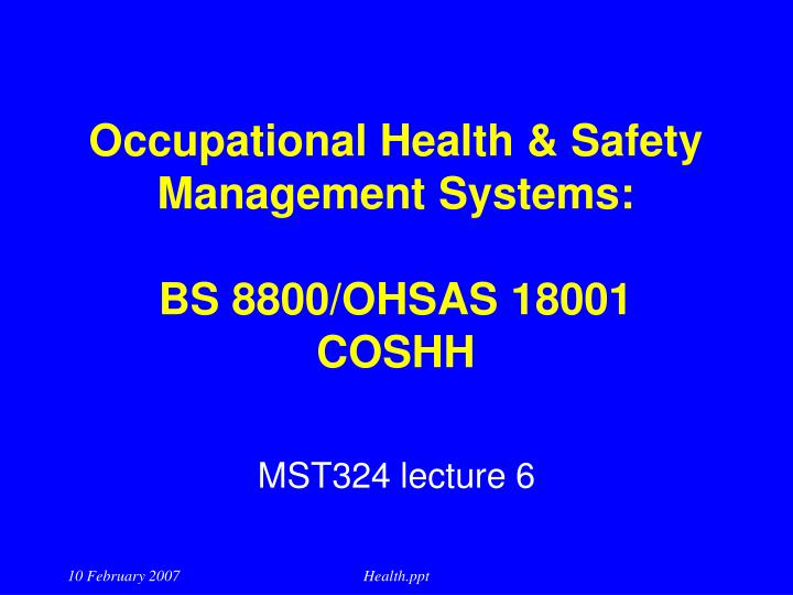 Occupational health safety management systems bs 8800 ohsas 18001 coshh l.jpg