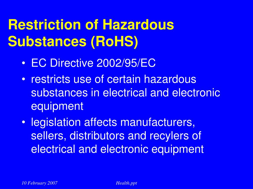 Restriction of Hazardous Substances (RoHS)