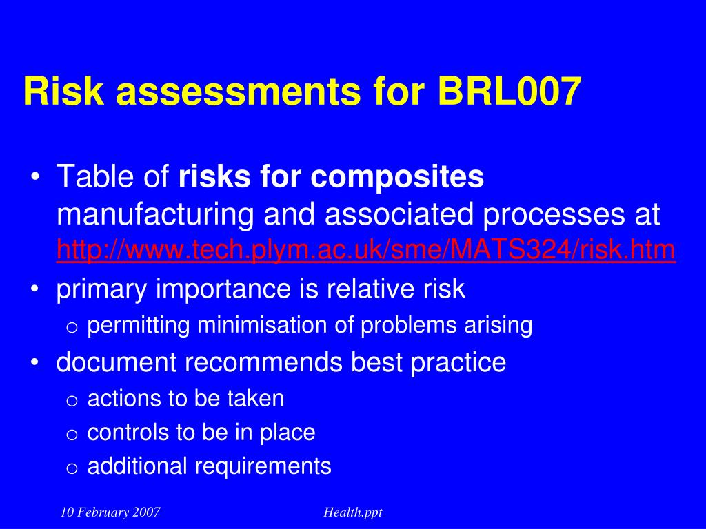 Risk assessments for