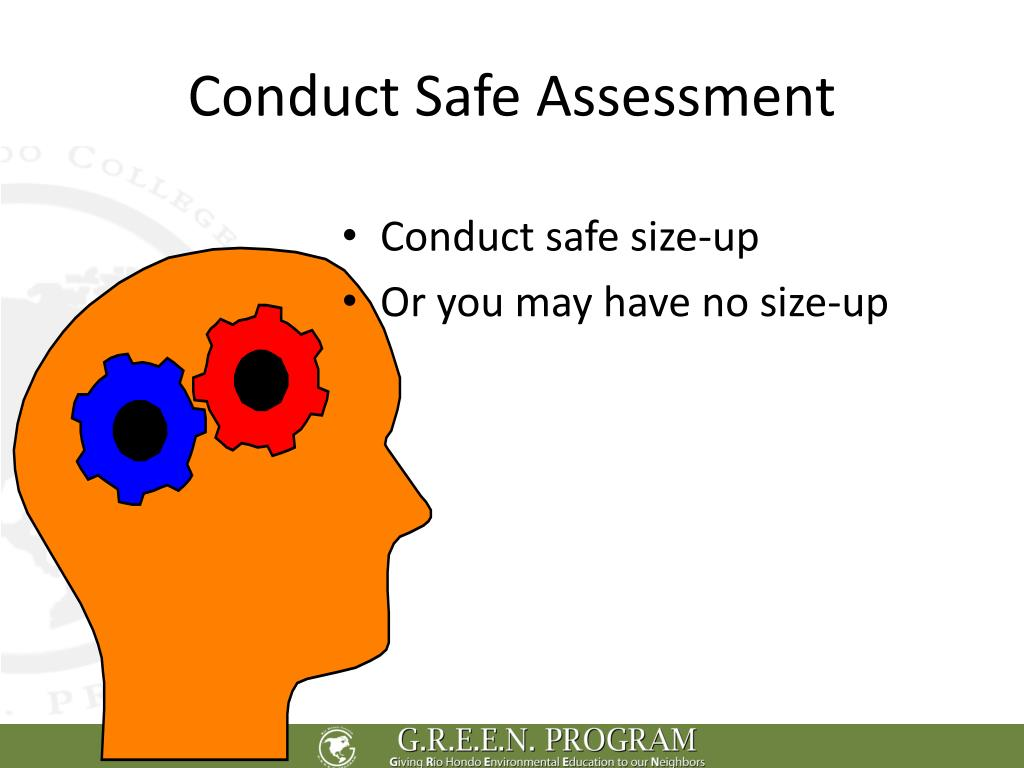 Conduct Safe Assessment